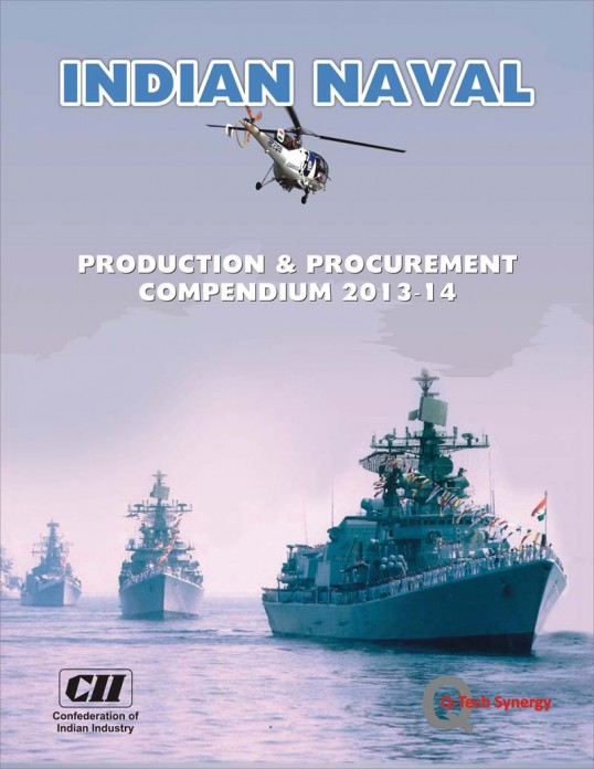 Indian Naval – Production & Procurement Compendium 2013-14
